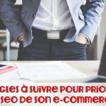 10 règles à suivre pour prioriser le seo de son e-commerce