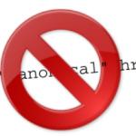 Pourquoi vous ne devez pas utiliser la balise URL Canonical