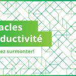 15 obstacles à la productivité